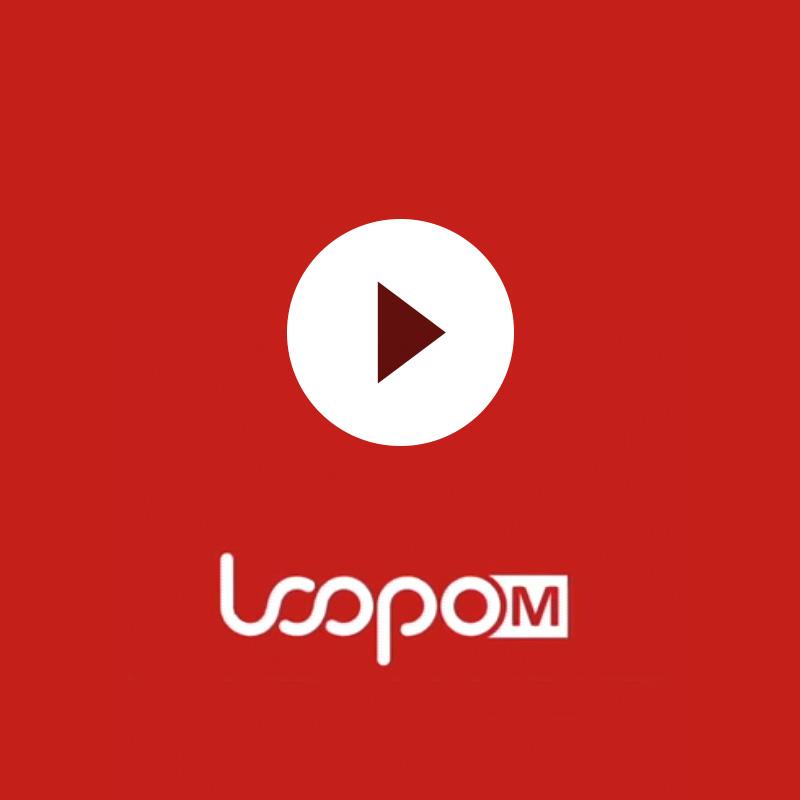 LOOPO M Video